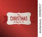 christmas realistic paper white ... | Shutterstock .eps vector #350982917