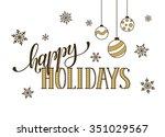 happy holidays postcard... | Shutterstock .eps vector #351029567