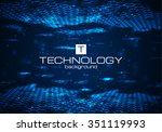 futuristic digital background... | Shutterstock .eps vector #351119993