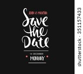 save the date. lettering | Shutterstock .eps vector #351157433