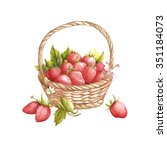 The Basket With Strawberries...