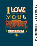 poster with quote . i love you... | Shutterstock .eps vector #351188753