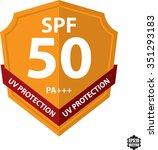 skin protection badges. spf  uv.... | Shutterstock .eps vector #351293183