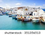 beautiful naousa village  paros ... | Shutterstock . vector #351356513
