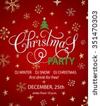 christmas party  for  holidays... | Shutterstock .eps vector #351470303