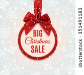 big christmas sale  round... | Shutterstock . vector #351491183