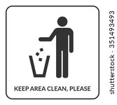 keep clean icon. do not litter... | Shutterstock .eps vector #351493493