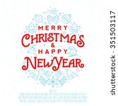 merry christmas and happy new... | Shutterstock .eps vector #351503117