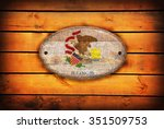 a illinois flag on brown wooden ...   Shutterstock . vector #351509753