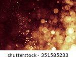 abstract bokeh background | Shutterstock . vector #351585233