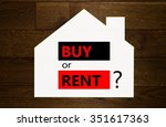 buy or rent a house question... | Shutterstock . vector #351617363