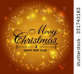 merry christmas and happy new... | Shutterstock .eps vector #351743183