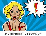 pop art surprised blond woman... | Shutterstock .eps vector #351804797