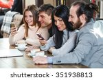 group of friends ein cafe... | Shutterstock . vector #351938813