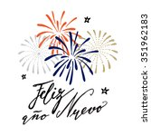 feliz ano nuevo  spanish happy... | Shutterstock .eps vector #351962183