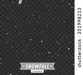 isolated snowfall   eps10 vector | Shutterstock .eps vector #351998213