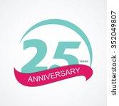 template 25 anniversary vector... | Shutterstock .eps vector #352049807