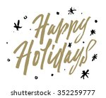 happy holidays vector text.... | Shutterstock .eps vector #352259777
