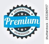badge label premium | Shutterstock .eps vector #352280957