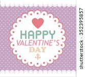 happy valentines day card... | Shutterstock .eps vector #352395857