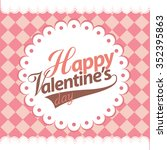 happy valentines day card... | Shutterstock .eps vector #352395863