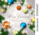 merry christmas and happy new... | Shutterstock .eps vector #352400687