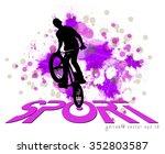bmx biker. vector | Shutterstock .eps vector #352803587