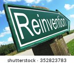 Small photo of Reinvention road sign