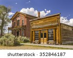 bannack  montana  usa   august... | Shutterstock . vector #352846187