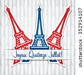 bastille day card in vector... | Shutterstock .eps vector #352914107