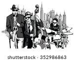 jazz band in new york   vector... | Shutterstock .eps vector #352986863