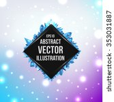 abstract geometric art... | Shutterstock .eps vector #353031887