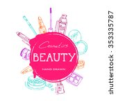 beauty make up and cosmetics... | Shutterstock .eps vector #353335787