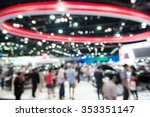 abstract blurred image people... | Shutterstock . vector #353351147
