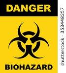 biohazard symbol sign of... | Shutterstock .eps vector #353448257