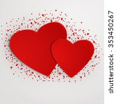 valentine's day card with red... | Shutterstock . vector #353450267
