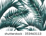 tropical palm leaves seamless... | Shutterstock .eps vector #353463113