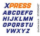 express service font. fast... | Shutterstock .eps vector #353500487
