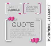 quote bubble with hearts.... | Shutterstock .eps vector #353533547