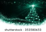 shining green christmas tree | Shutterstock . vector #353580653