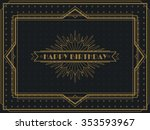 vintage art deco happy birthday ... | Shutterstock .eps vector #353593967