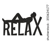 relax. trendy motivation and... | Shutterstock .eps vector #353624177