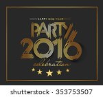 happy new year 2016 text... | Shutterstock .eps vector #353753507