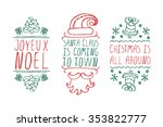 handdrawn christmas badges with ... | Shutterstock .eps vector #353822777