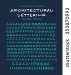 hand made font 'architectural... | Shutterstock .eps vector #353870993