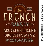 hand made font 'french bakery'... | Shutterstock .eps vector #353871023