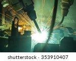 welding robots movement in a... | Shutterstock . vector #353910407