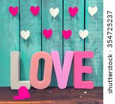 love letters and paper hearts...   Shutterstock . vector #354725237