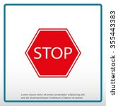 stop sign. traffic stop sign | Shutterstock .eps vector #355443383