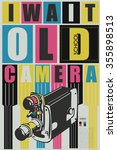 i wait old school camera qoute. ... | Shutterstock .eps vector #355898513